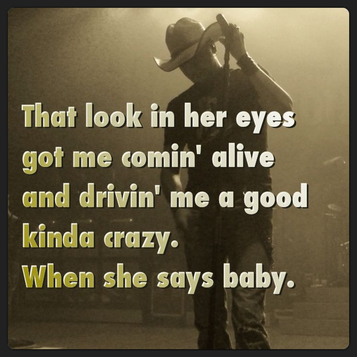 When she says baby. Jason Aldean