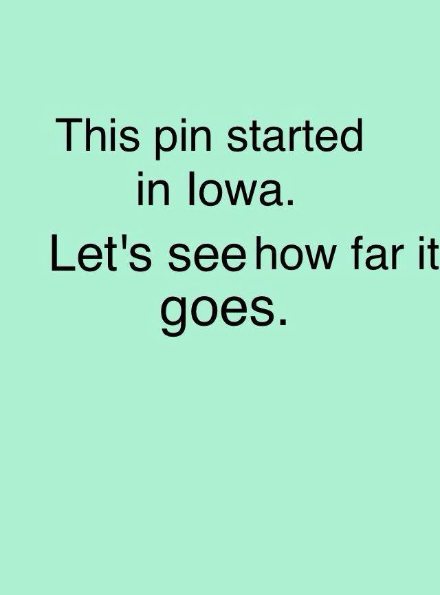 Iowa>Ontario>North Dakota> Illinois>Minnesota>Washington>Texas>Idaho>