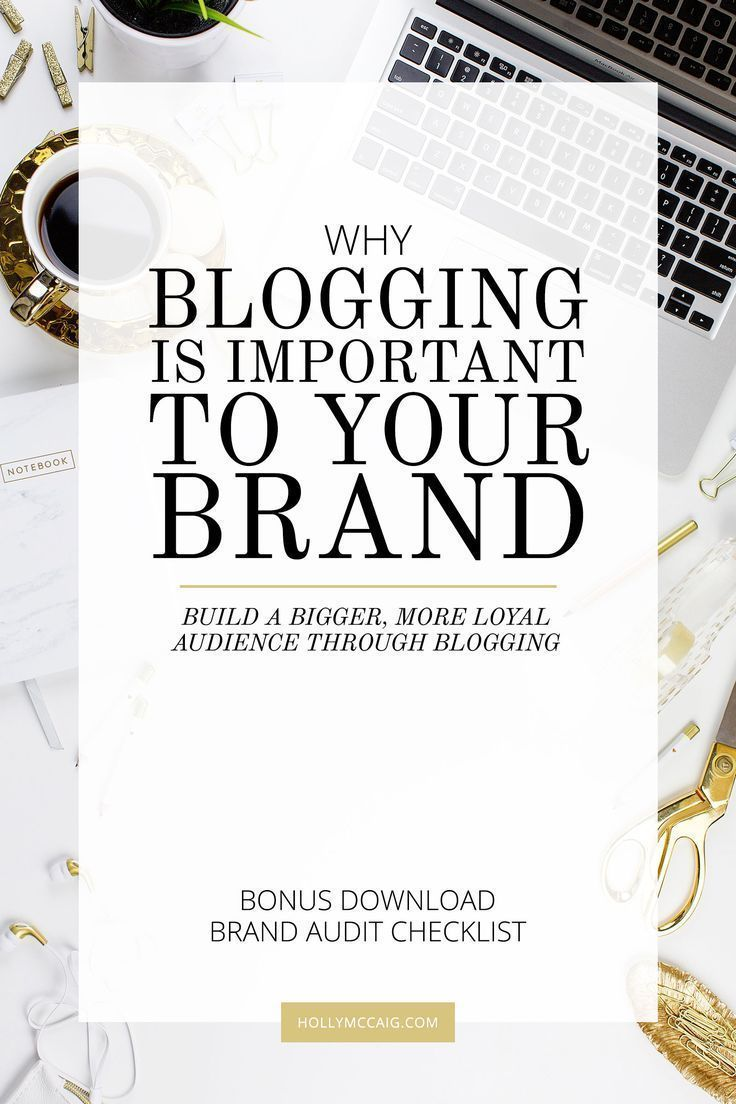 I've always felt that blogging is important to your brand. It's either free or a relatively inexpensive way to get your message out there to your audience. If you're not blogging consistently, you're missing out on vital connections that will boost your business. Learn how you can grow your loyal audience with blogging and download my brand audit checklist at http://hollymccaig.com.