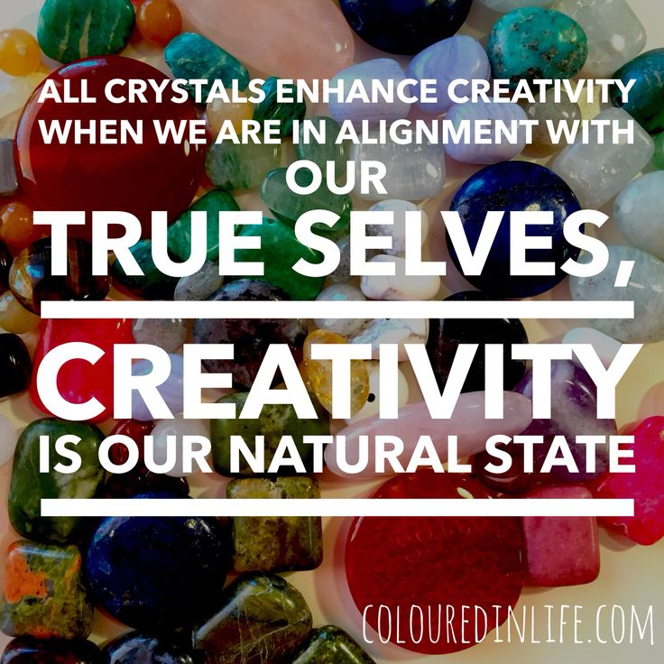 Did you know that all crystals have the power to enhance our creativity? Whether the crystal is grounding, balancing or connects us to our intuition, protects us from negativity or improves our relationships, this is all helping us to come into true alignment with ourselves. When we are being our true self, our natural state is to be creative.