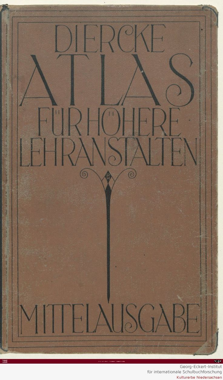 Beautiful Font For Book Cover : Diercke schulatlas für höhere lehranstalten carl