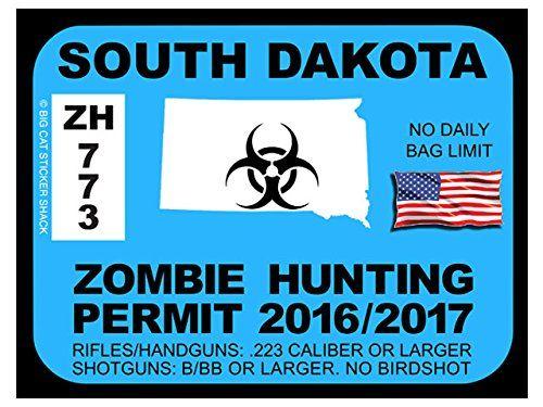 South dakota zombie hunting permit bumper sticker for South dakota fishing license