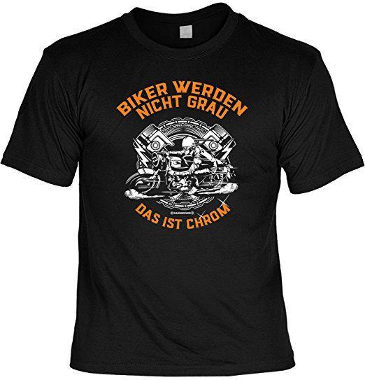 T-Shirt - Biker werden nicht grau - Das ist Chrom - lustiges Sprüche Shirt als Geschenk für Motorradfahrer mit Humor