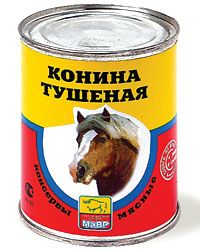 Russian canned horse meat.