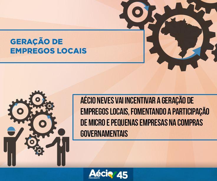 Geração de empregos locais: Aécio Neves vai incentivar a geração de empregos locais, fomentando a participação de micro e pequenas empresas na compras governamentais.