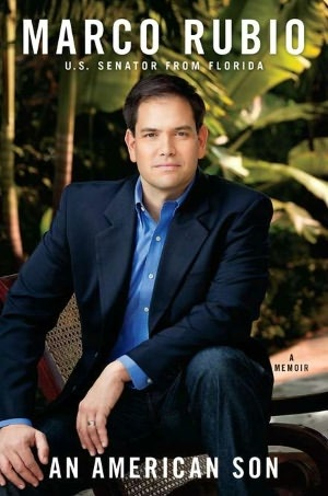"""""""An American Son"""" by Marco Rubio. I may not agree with his views but his story seems very interesting."""