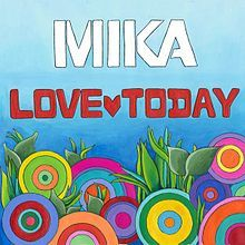 Mika - Love Today (Single)