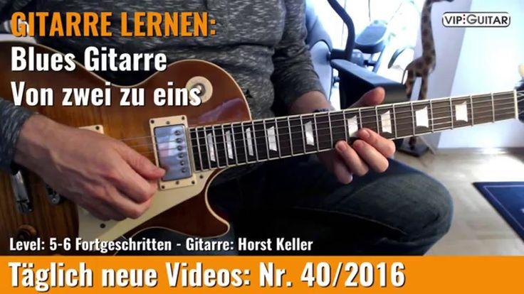 GITARRE LERNEN: Blues Gitarre - Von zwei zu eins