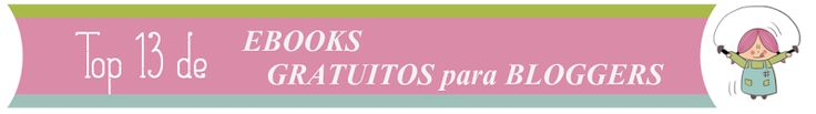 Top de ebooks grautitos para bloggers