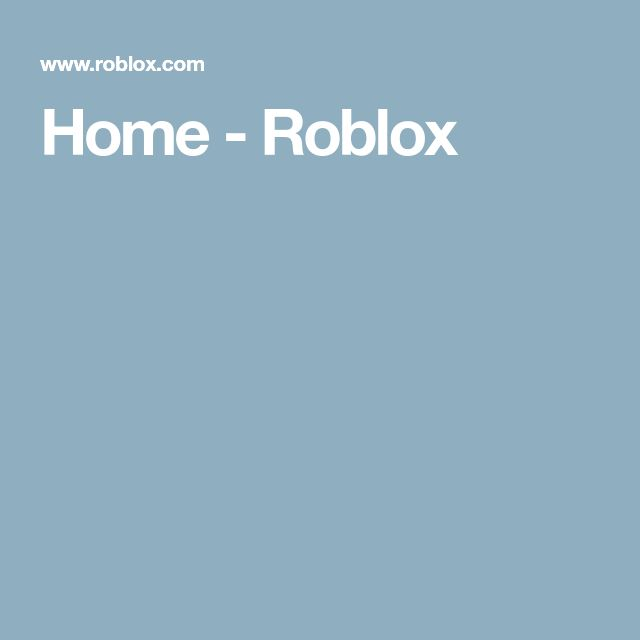 Home - Roblox
