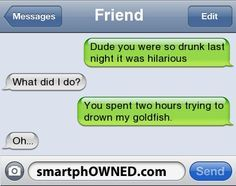 Drunk Friend - - Autocorrect Fails and Funny Text Messages - SmartphOWNED