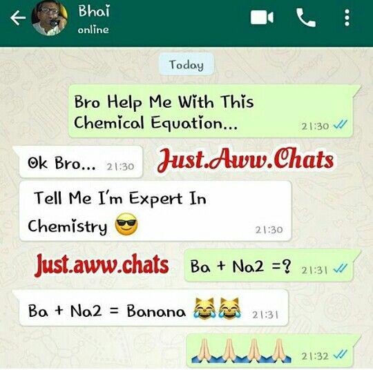 Fuxk  Bhai..chemistry to fade hai teri