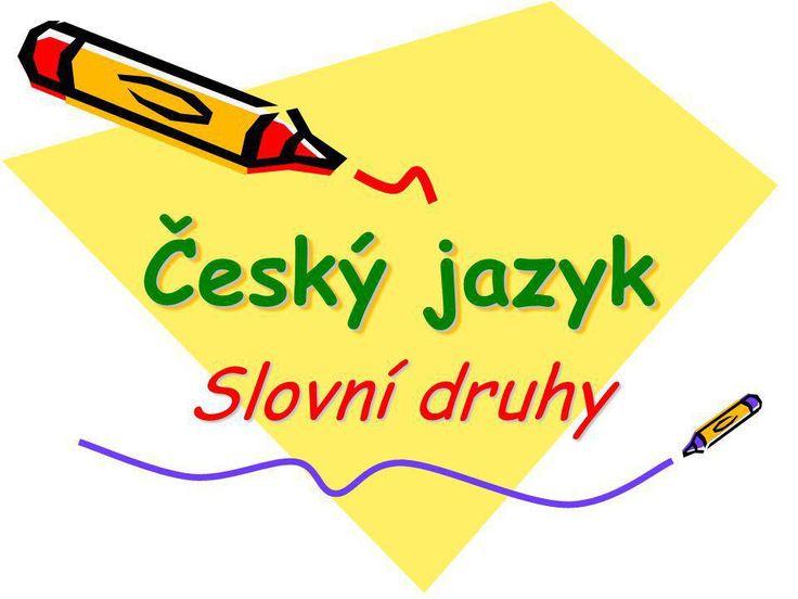 Český jazyk Slovní druhy. - ppt stáhnout