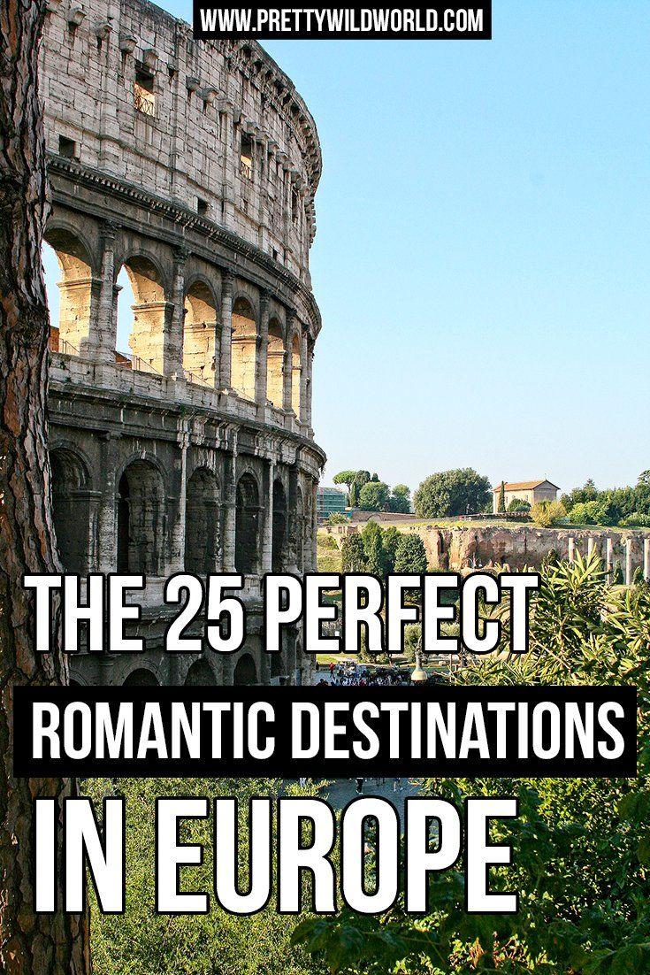 Romantic destinations in Europe | Romantic places to visit | Travel destinations for couples | Best places to see in Europe | Europe travel destinations | Where to go in Europe | Things to do in Europe