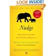 Nudge: Improving Decisions About Health, Wealth and Happiness - Cass Sunstein