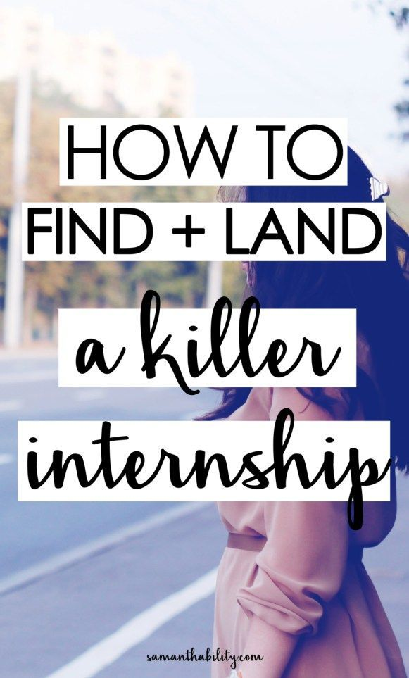 How To Find And Land An Internship. College LifeCareer ...