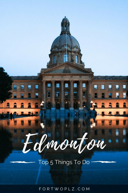 Travel Canada | Alberta | Edmonton | City Tour | Tips & Advice