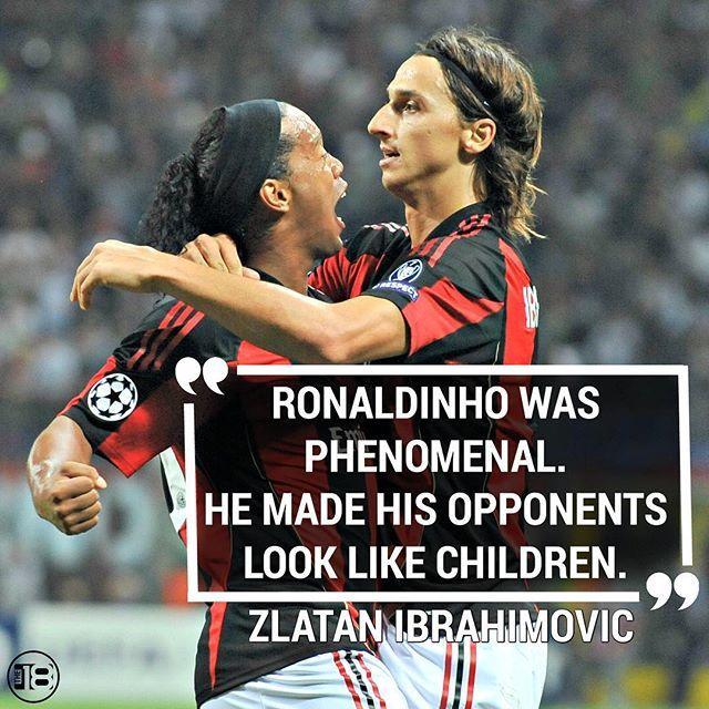 Zlatan praise is the best praise.