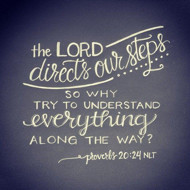 proverbs 20:24 | hand lettering artwork by Andrea Howey via www.instagram.com/andrearhowey