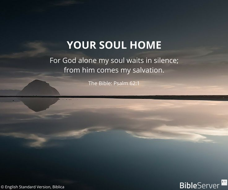 Your soul hime | Read this #Biblevers on #BibleServer | Psalm 62:2