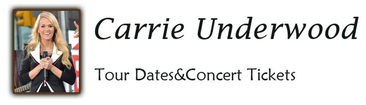 Carrie Underwood Tour Dates 2016 & Concert Tickets - Carrie Underwood Tour Dates in 2016. But Tickets on Carrie Underwood Concerts. Carrie Underwood tour 2016 schedule.