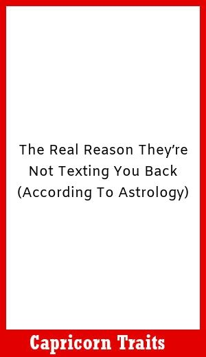 The Real Reason They're Not Texting You Back (According To