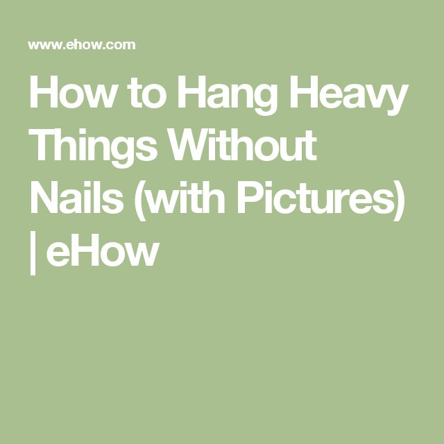 25 best ideas about hanging pictures without nails on How to hang a heavy picture frame without nails