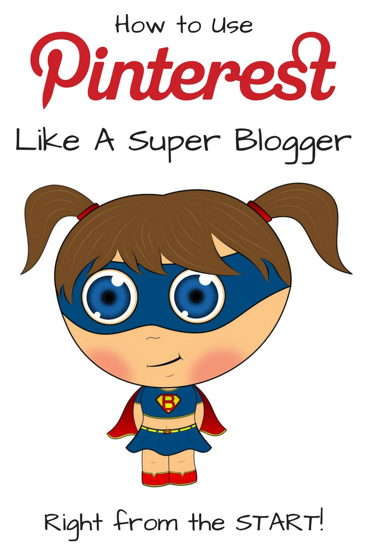 How to Use Pinterest like a SUPER BLOGGER right from the START!