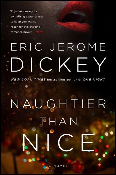 Naughtier Than Nice by Eric Jerome Dickey
