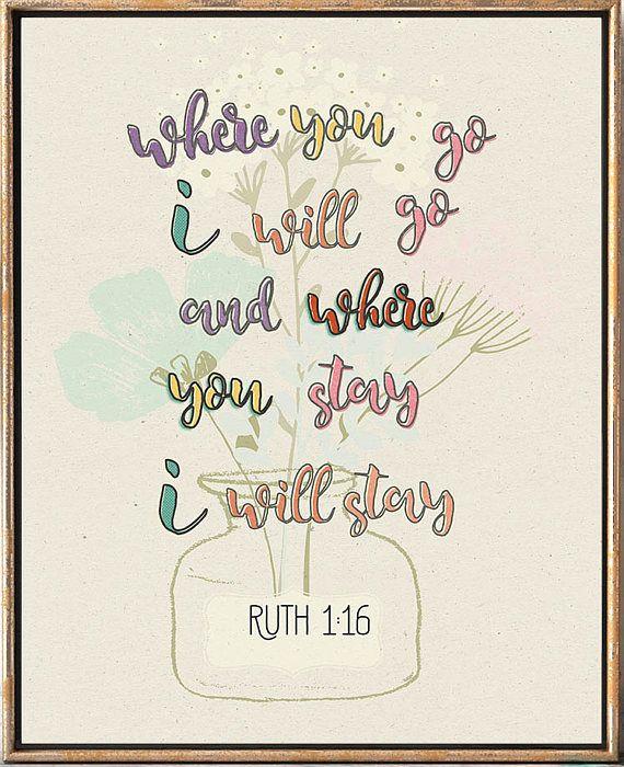 Bible Verse Art Print Ruth 1:16 Christian art Christian