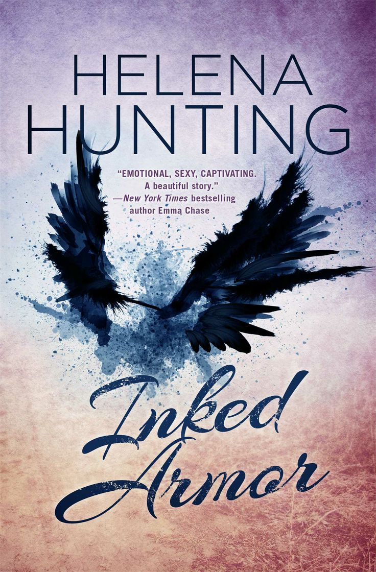 Inked Armor – Helena Hunting http://books.simonandschuster.com/Inked-Armor/Helena-Hunting/9781476764306