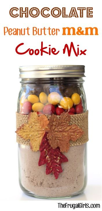 Chocolate Peanut Butter M&M Cookie Mix in a Jar! ~ from TheFrugalGirls.com ~ the perfect mason jar gift for cookie lovers! #masonjars #thefrugalgirls