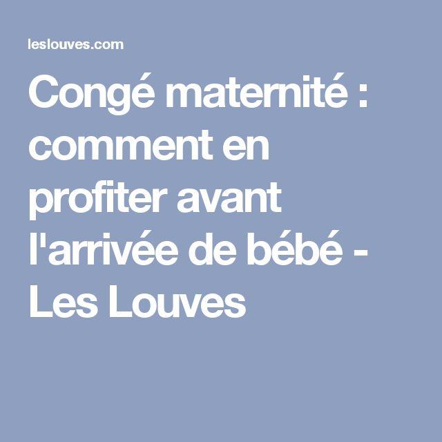 Congé maternité : comment en profiter avant l'arrivée de bébé - Les Louves