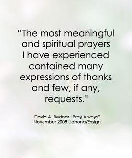 LDS Quote by David A. Bednar #prayer #faith #gratitude #blessings http://sprinklesonmyicecream.blogspot.com/