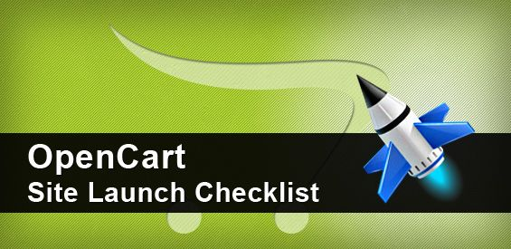 OpenCart Site Launch Checklist