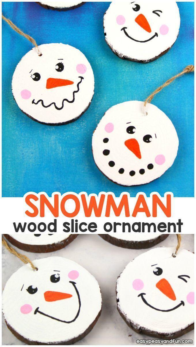Wood Slice Snowman Ornament Kindergarten Christmas Crafts Christmas Ornament Crafts Kids Christmas Ornaments