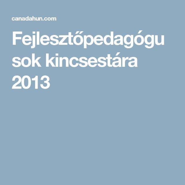 Fejlesztőpedagógusok kincsestára 2013