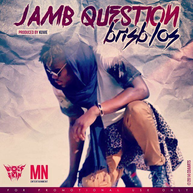 """MRSHUSTLE MUSIC: """"JAMB QUESTION"""" BY BRISB (L.O.S) [PROD. BY KUVIE]"""