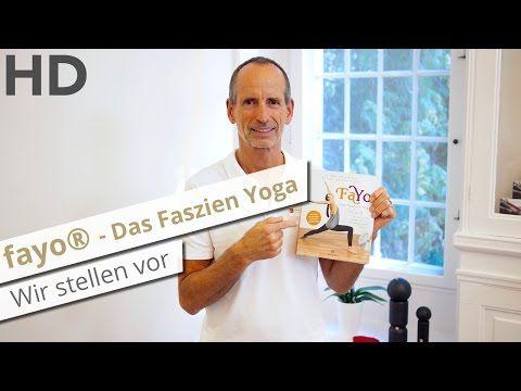 Wir stellen vor: fayo - Das Faszien Yoga // Bewege die Welt mit uns! - YouTube