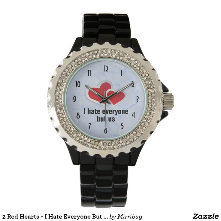 2 Red Hearts - I Hate Everyone But Us Typography Wristwatch