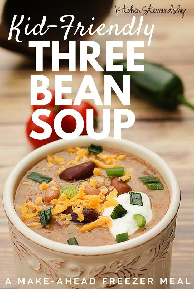 Easy Three Bean Soup Recipe - super kid-friendly and freezes easily, easy on the budget too
