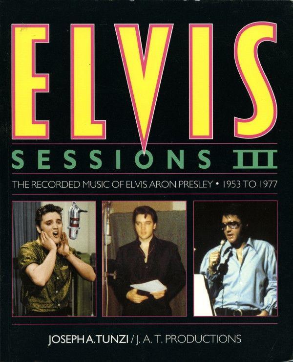 Joseph A. Tunzi: Elvis Sessions III -kirja
