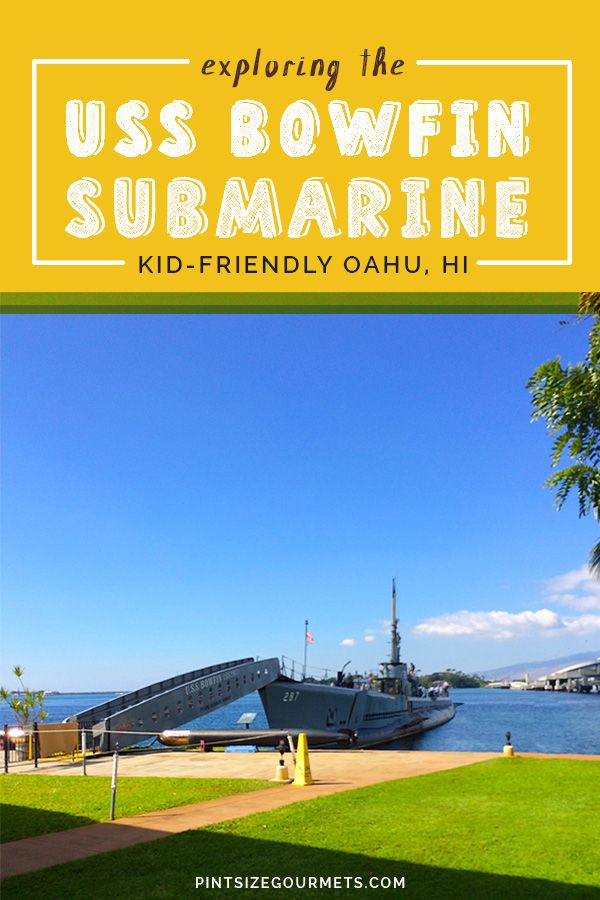 Spend an afternoon exploring the USS Bowfin Submarine a Balao-class submarine, located on Oahu inside the Pearl Harbor memorial | Things to do in Oahu / Family Travel / Oahu with Kids /  #HawaiiTravel #VisitOahu #OahuTravel