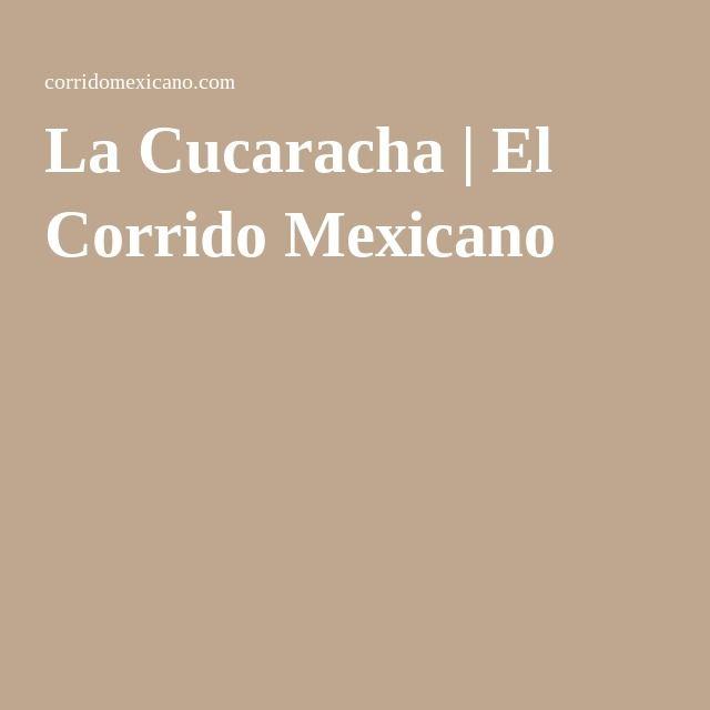 La Cucaracha | El Corrido Mexicano