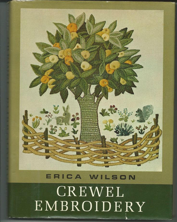 Crewel Embroidery by Erica Wilson Hardcover Book Illustrated © 1962