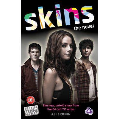 5/10: Skins: The Novel - Ali Cronin