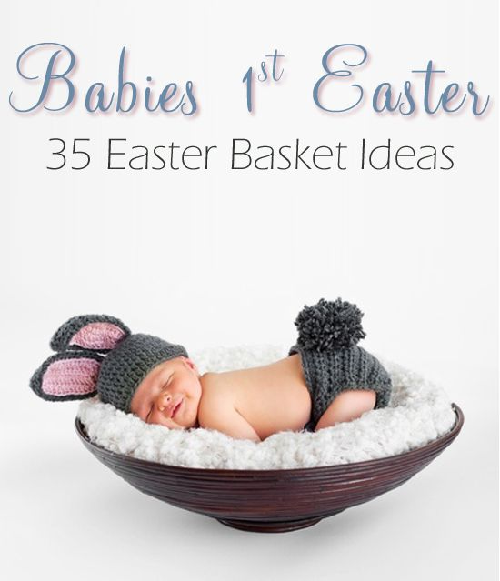 A great list of items to include in your babies 1st Easter basket!!