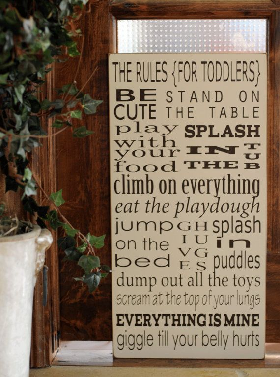 Cute for the toddler's room and also a good reminder for us parents that our child is a normal toddler. : Toddler Rules, Rules Subway, Subway Art, Toddler Rooms, Mema Sue, Boy, The Rules, Toddlers Rules, Playroom Rules