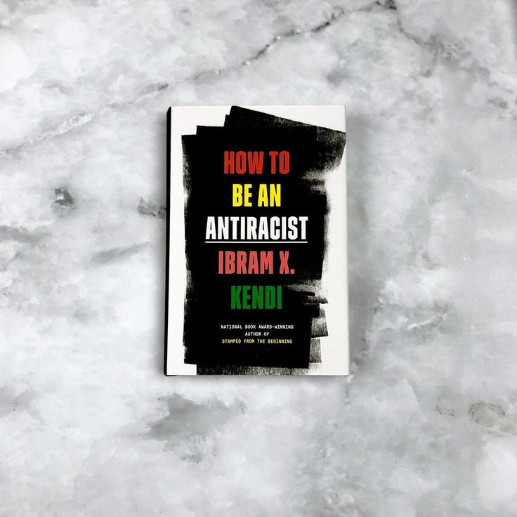 How to be an antiracist by ibram x kendi 9780525509288