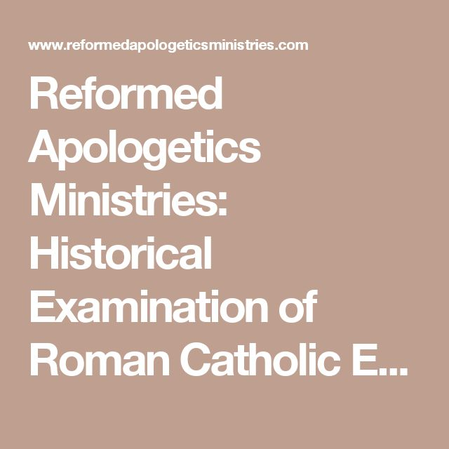 Reformed Apologetics Ministries: Historical Examination of Roman Catholic Eucharist Theology